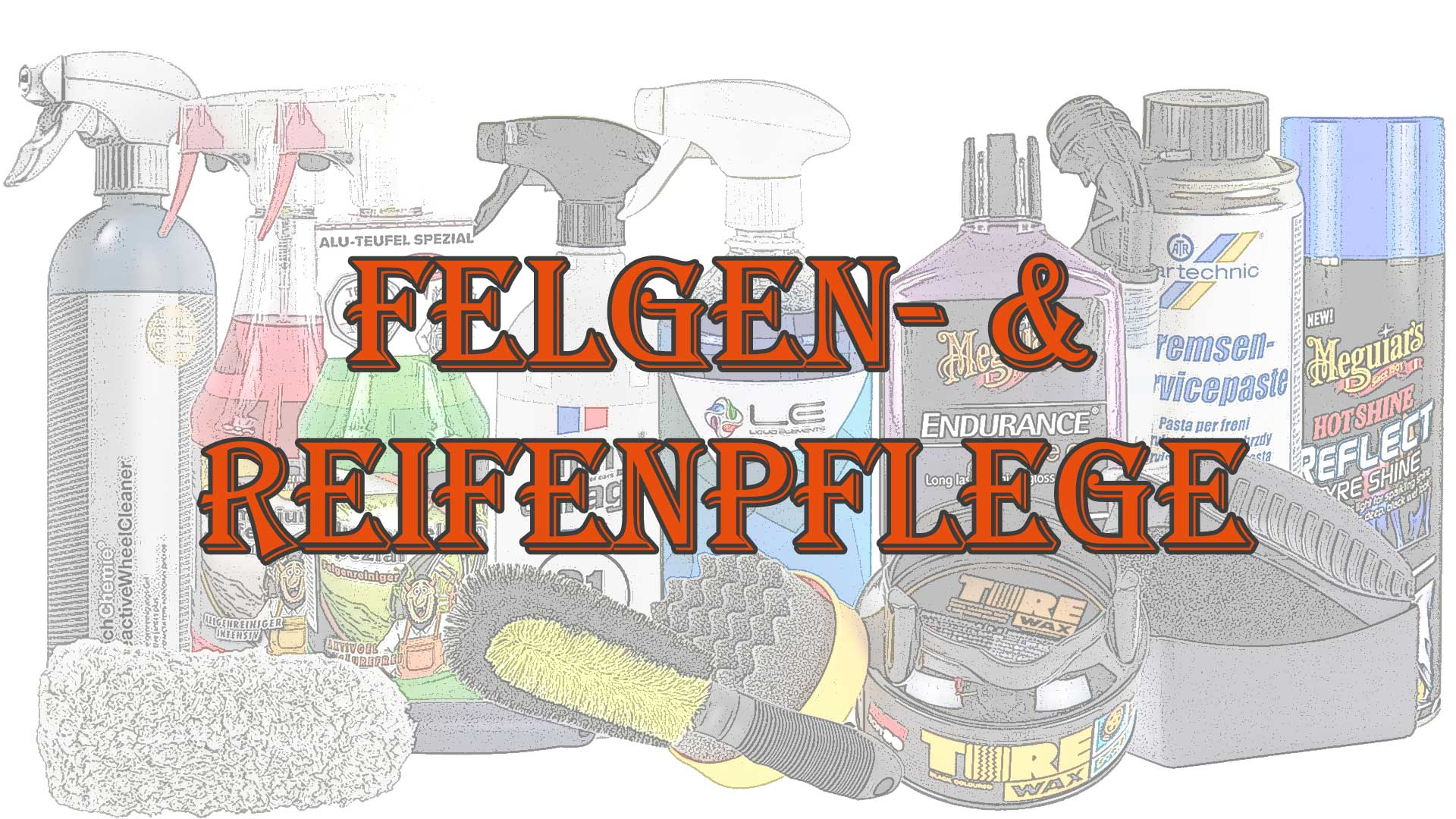 Felgen_Reifenpflege